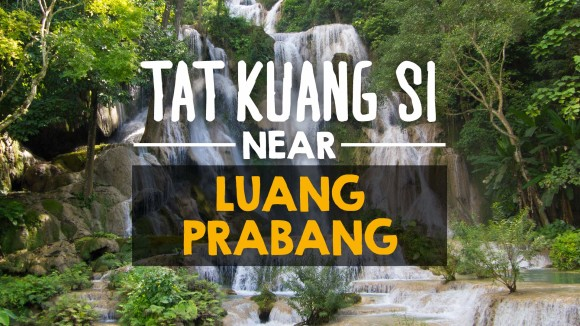 Tat Kuang Si – gorgeous waterfall near Luang Prabang