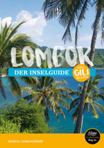 Indonesien Reiseführer - Home is where your Bag is - Lombok Inselguide