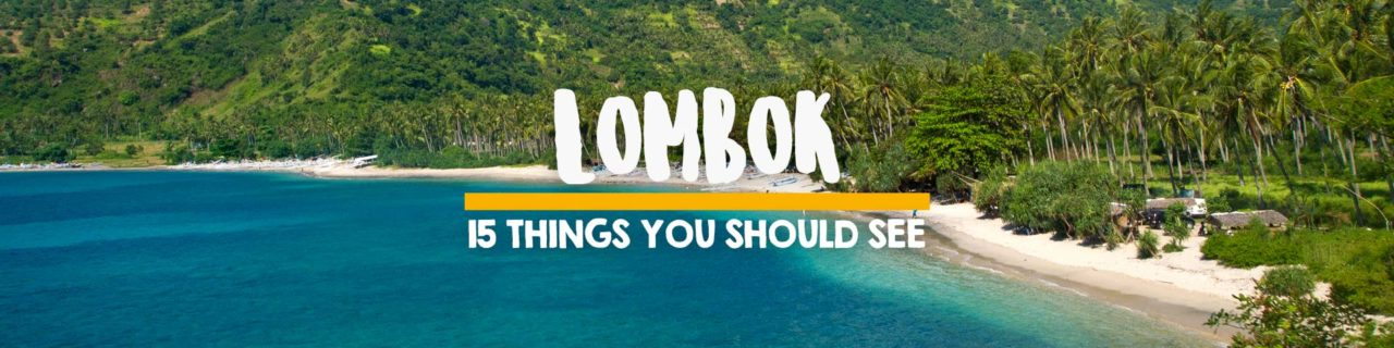 15 things you should see on Lombok