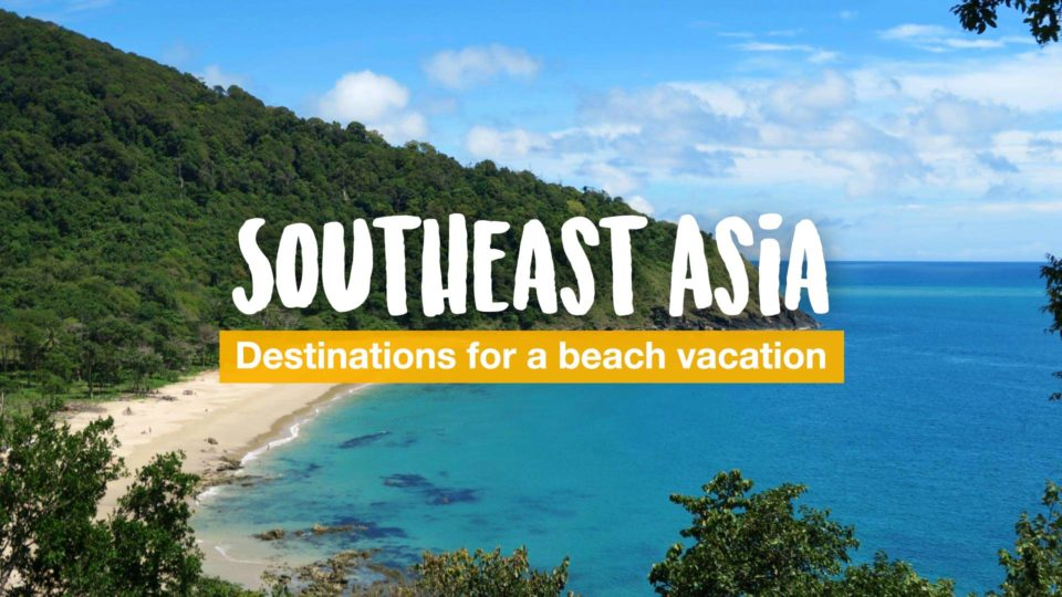 Best destinations for a beach vacation in Southeast Asia