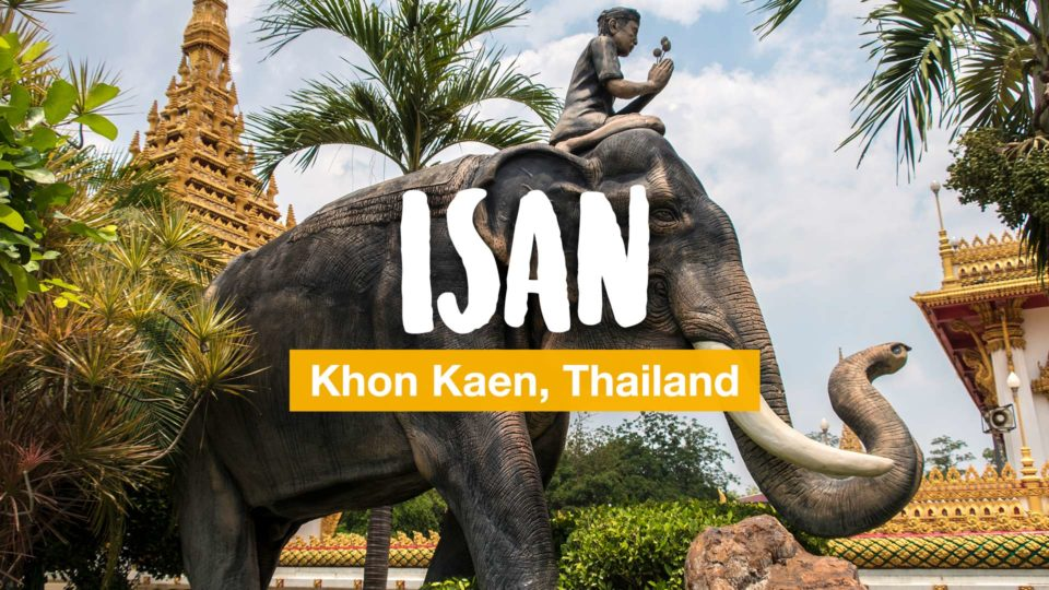 Isan adventure: Khon Kaen and surroundings (video)