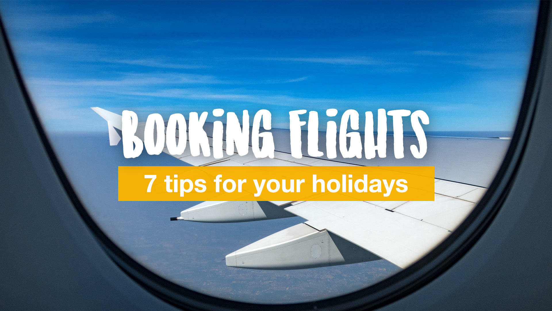 How to book the best flights for your holiday