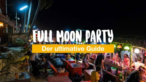 Full Moon Party Koh Phangan - alle Termine & Infos