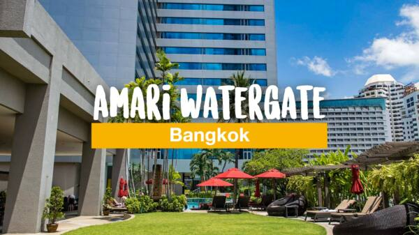 Amari Watergate Bangkok (Hotel Review)