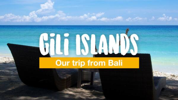 Our trip from Bali to the Gili Islands or: 'Welcome to our little paradise!'