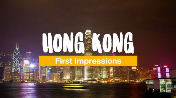 First impressions of Hong Kong