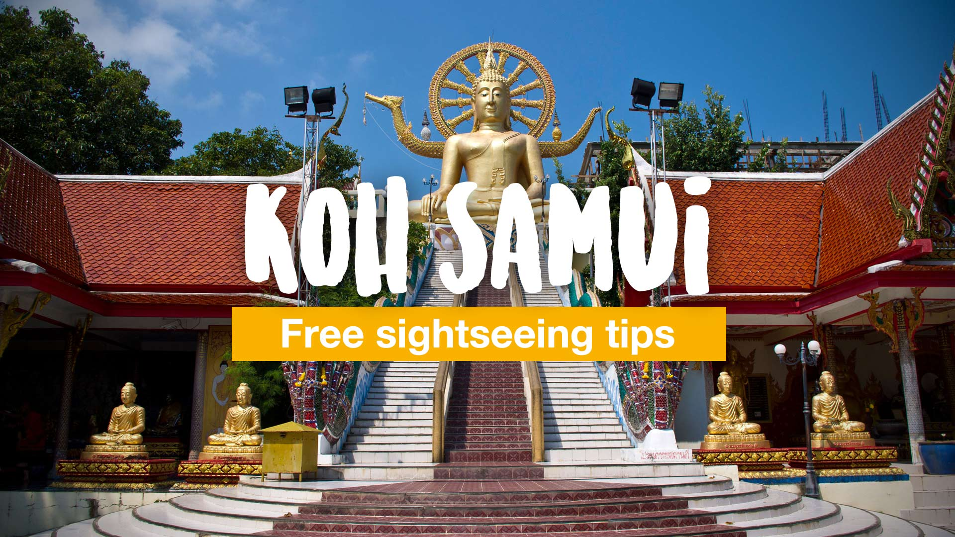 7 free sightseeing tips for Koh Samui | Travel blog about