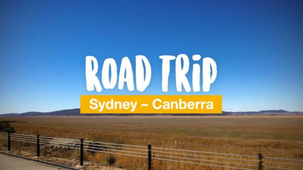 Road trip part 1 - from Sydney to Canberra