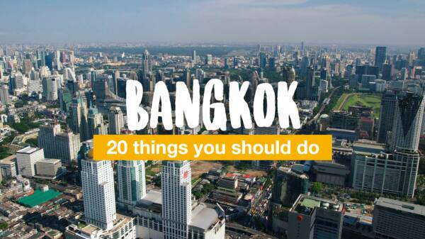 20 things you should do in Bangkok