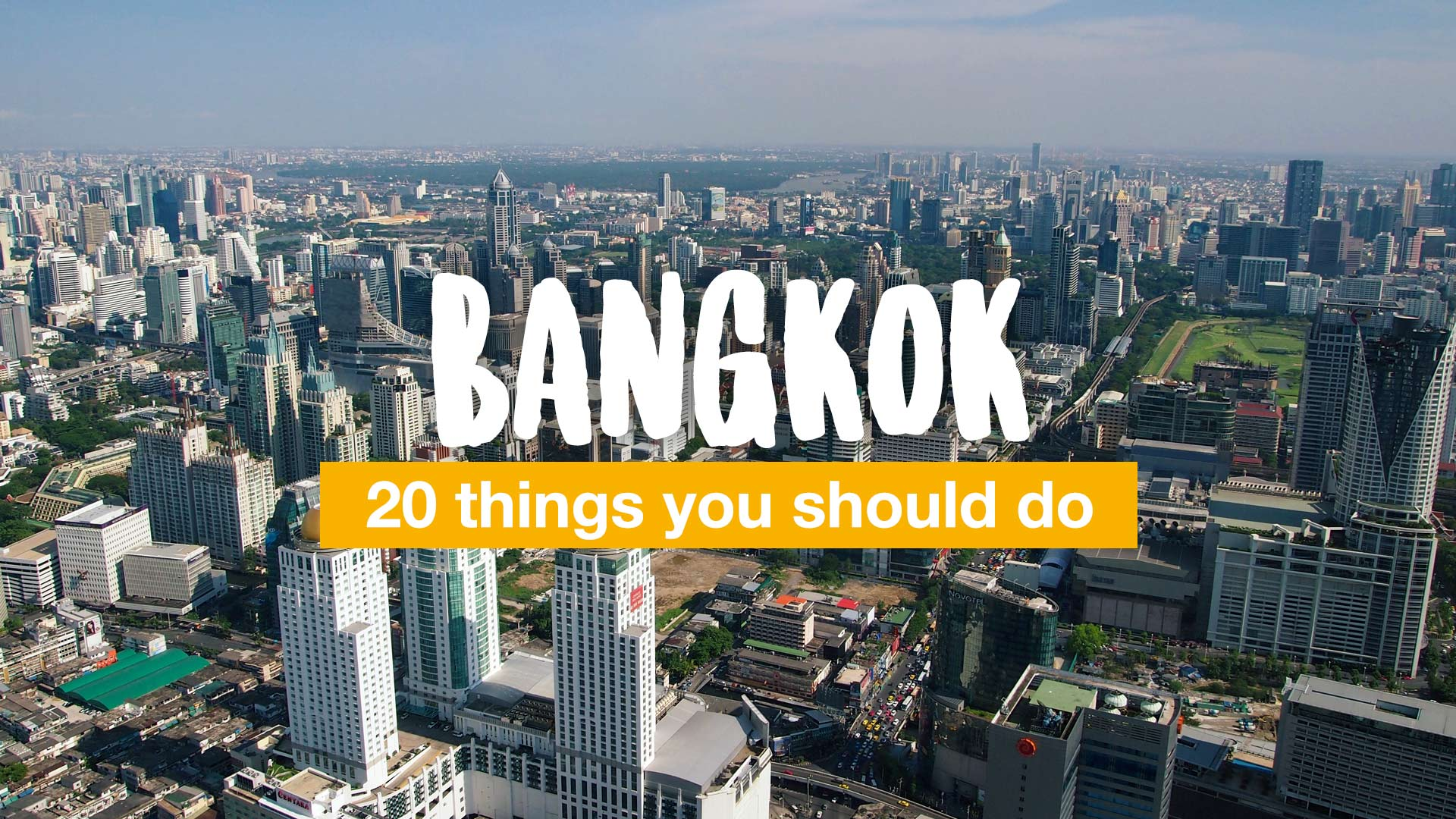 20 things you should do in Bangkok | Travel blog about