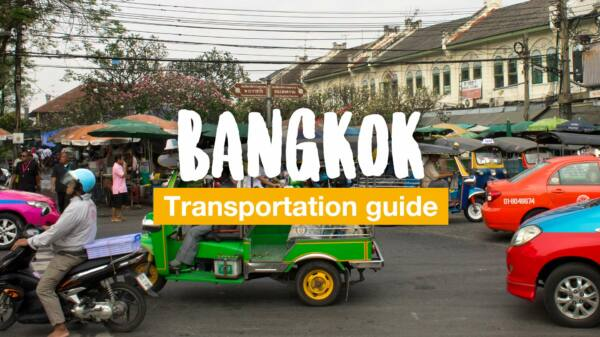How to get around Bangkok - our transportation guide