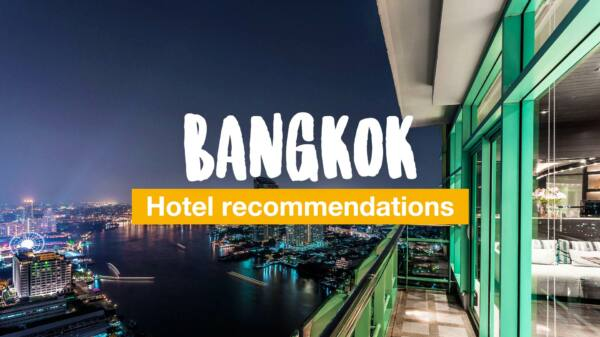 Where to stay in Bangkok - from low-budget to high-class