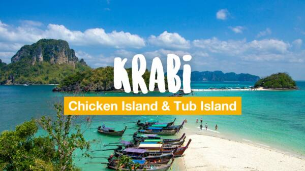 Chicken Island and Tub Island in Krabi - a day trip