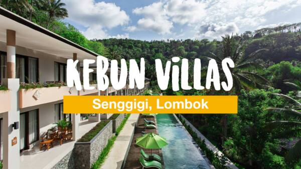 Kebun Villas & Resort (Senggigi, Lombok) Hotel Review