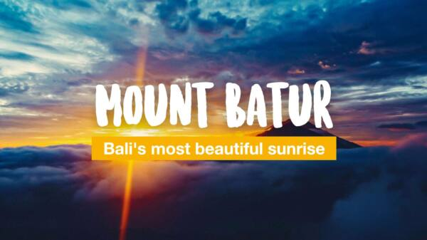 Mount Batur - Bali's most beautiful sunrise