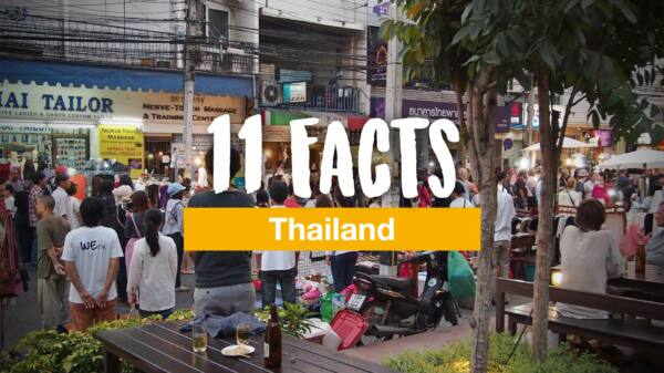 11 facts you should know before your first trip to Thailand