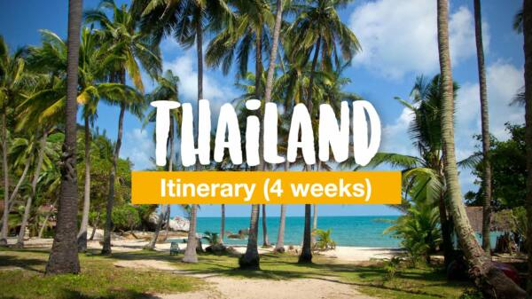 Thailand itinerary: Thailand in 4 weeks