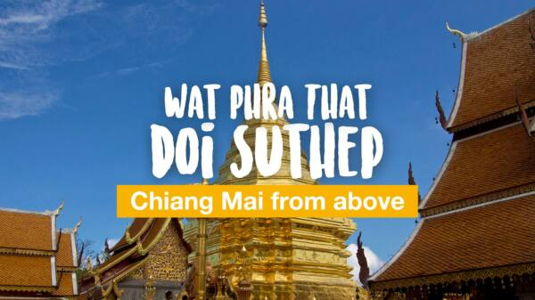 Wat Phra That Doi Suthep or: Chiang Mai from above