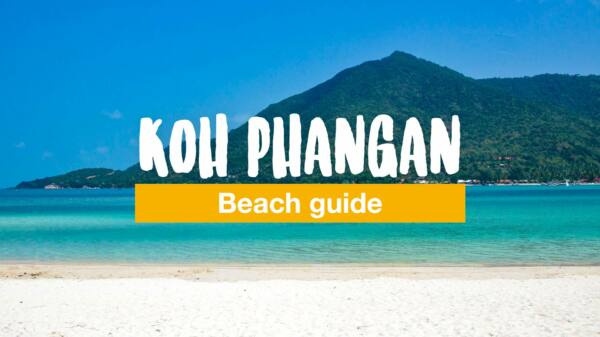 Koh Phangan beach guide - 10 beaches you need to visit