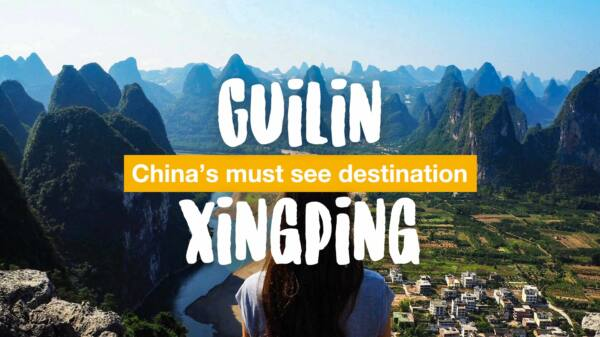 Guilin & Xingping - China's must see destination