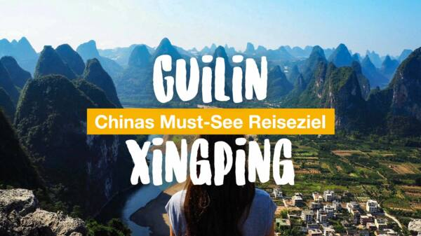 Guilin & Xingping - Chinas Must-See Reiseziel