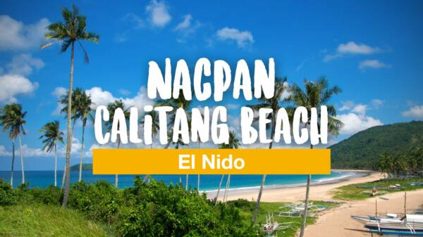 El Nido's Twin Beaches: Nacpan and Calitang Beach