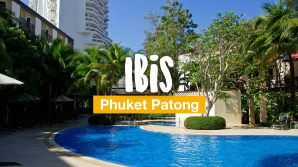 Ibis Phuket Patong - an oasis of calm at Patong Beach