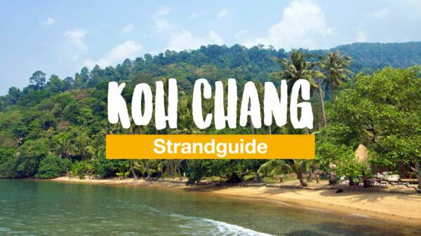Der Koh Chang Strandguide - vom White Sand Beach bis zum Long Beach