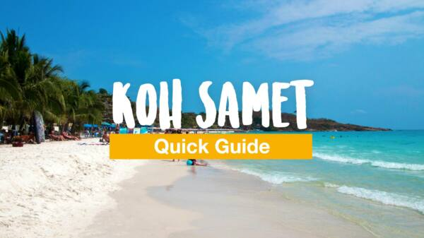 The Koh Samet guide - getting there, beaches and hotels
