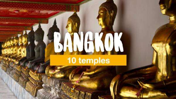 10 temples you should not miss in Bangkok