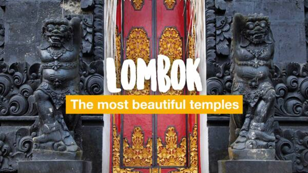 Lombok: the most beautiful Balinese temples