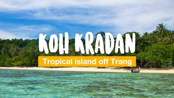 Koh Kradan - tropical island off Trang