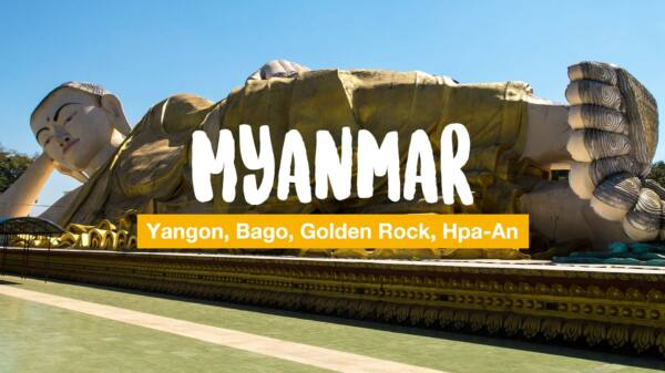 Myanmar - from Yangon to Hpa-An (Video)