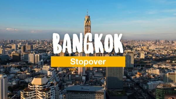 Bangkok stopover: 3 days in Thailand's capital