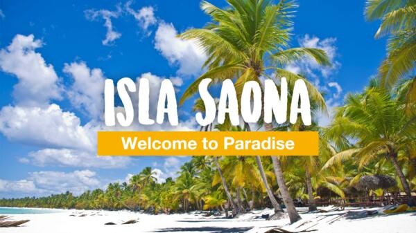 Isla Saona – Welcome to Paradise