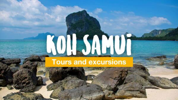 Koh Samui - tours and excursions