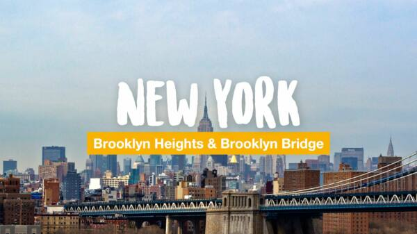 Brooklyn Heights und Brooklyn Bridge