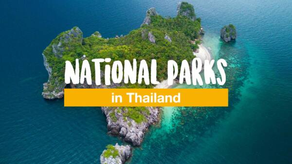 5 undiscovered but stunning national parks in Thailand