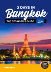 Bangkok travel guide for beginners: 3 Days in Bangkok