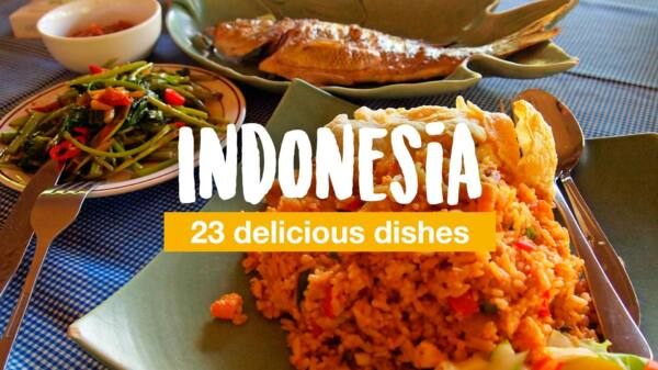 Indonesia food: 23 delicious dishes you shouldn't miss