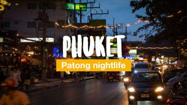 Patong nightlife: 7 things you need to know