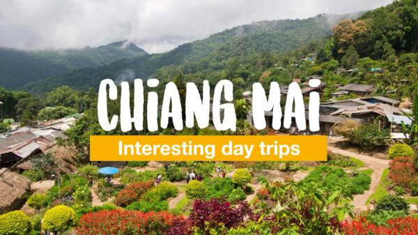 Interesting day trips from Chiang Mai