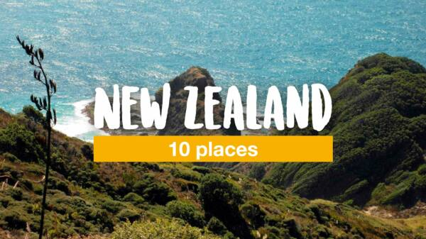 10 places you should see in New Zealand