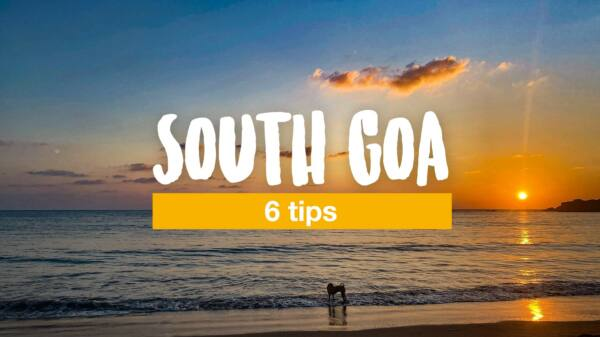South Goa: 6 tips for sunsets, yoga and beaches