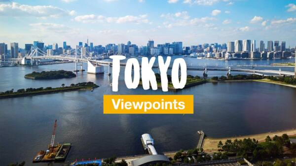 Tokyo - the most beautiful viewpoints