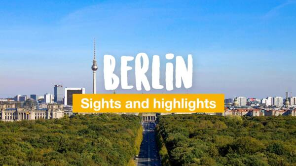 10 places in Berlin you can't miss