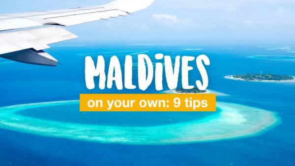 Maldives on your own: 9 tips for individual travelers