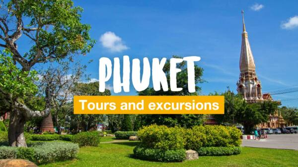 Phuket – Tours and excursions